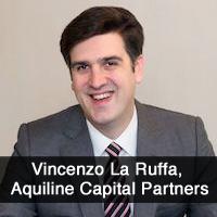 Vincenzo La Ruffa, Aquiline Capital Partners