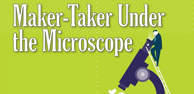 Maker-Taker Under the Microscope